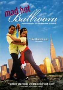 Mad Hot Ballroom - an inspiration to all who seek to empower youth.
