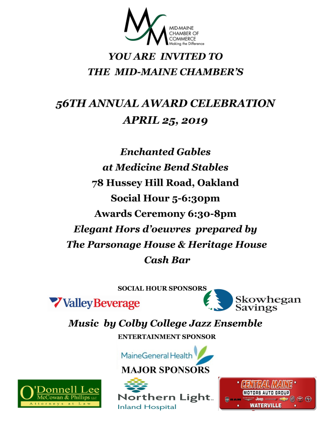 Chamber Awards Apr 25, 2019. 5:00 - 8. Location: 78 Hussey Hill Road, Oaklnad, Maine
