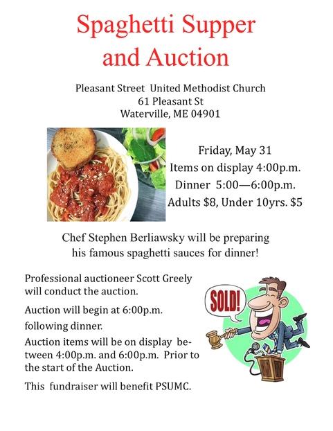 Auction items on display at 4:00, Dinner starts 5:00, auction starts 6:00. Benefitting Pleasant Street United Methodist Church.