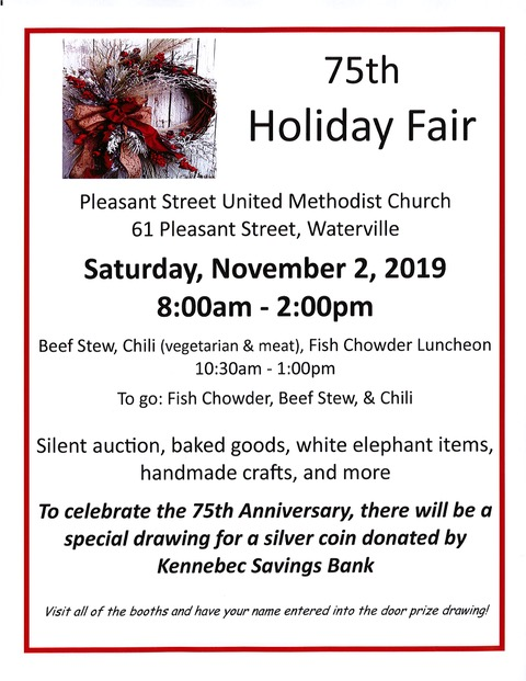 Luncheon 10:30-1, Stew, Chowder.  Silent auction, baked goods, handmade crafts,  Celebrate 75th anniversay with special drawing for Silver Coin donated by Kennebec Savings Bank.