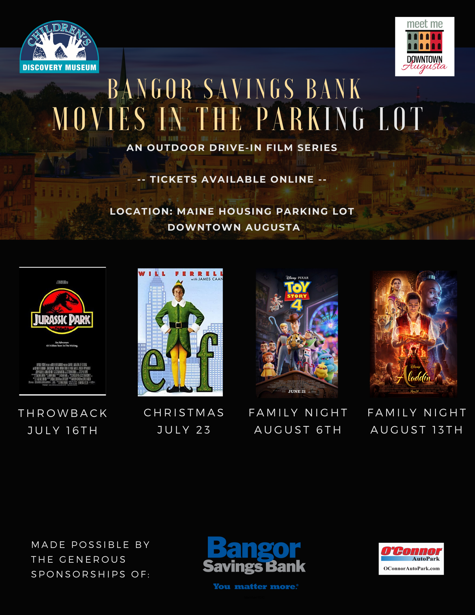 July 16: Jurassic Park, July 25:Elf, Aug 6:Toy Story 4, Aug 13: Alladin